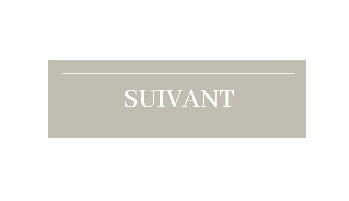 SUIVANT